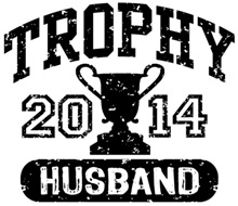 Trophy Husband 2014 t-shirts