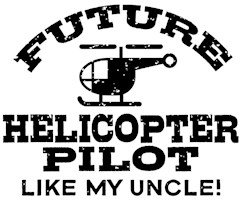 Future Helicopter Pilot Like My Uncle t-