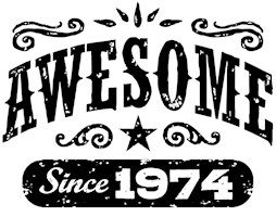 Awesome Since 1974 t-shirts