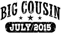 Big Cousin July 2015 t-shirt