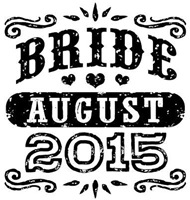 Bride August 2015 t-shirt