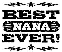 Best Nana Ever t-shirts