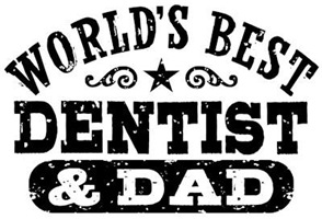 World's Best Dentist and Dad t-shirts