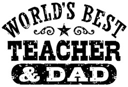 World's Best Teacher and Dad t-shirts
