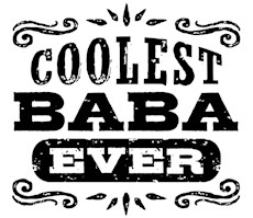 Coolest Baba Ever t-shirts