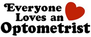 Everyone Loves an Optometrist