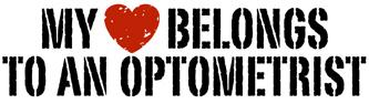 My Heart Belongs to an Optometrist t-shirts
