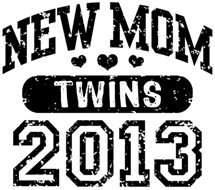 New Mom 2013 Twins t-shirt