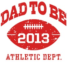 Dad To Be Football 2013 t-shirt