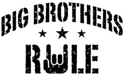 Big Brothers Rule t-shirts