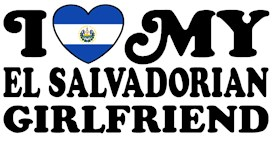 I Love My El Salvadorian Girlfriend t-shirts