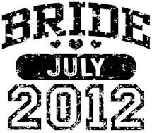 Bride July 2012 t-shirts