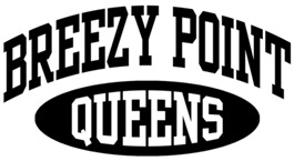 Breezy Point Queens  t-shirts