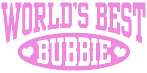 World's Best Bubbie t-shirts