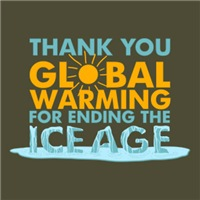 Thank You Global Warming For Ending The Ice Age