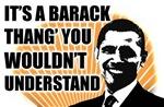 It's A Barack Thang'