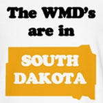 WMDs are in South Dakota