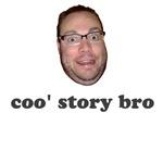 Coo' Story Bro