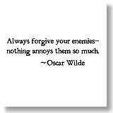 Forgive Your Enemies