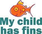 My child has fins