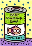 Baby Dumpling Soup Can