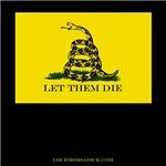 LET THEM DIE