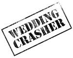 Wedding Crasher Stamp