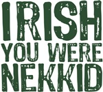 Irish You Were Nekkid