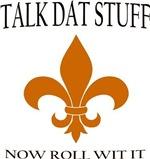 Talk DAT Stuff