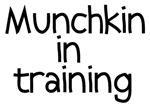 Munchkin in Training