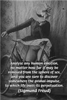 Primal Urges Sex Eroticism: Sigmund Freud Quote