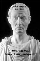 Julius Caesar: I Came I saw I Conquered