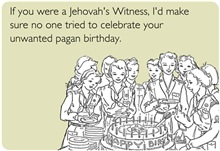 Unwanted Pagan Birthday