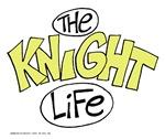 The Knight Life