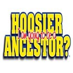 I'm going to be a Hoosier Ancestor