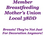 Breastfeeding Mother's Union!