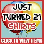 21st Birthday Shirts