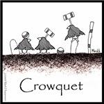 Crowquet