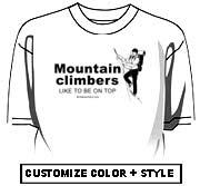 Mountain Climbers like to be on top