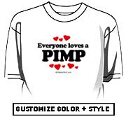Everyone loves a Pimp