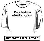 I'm a fashion school dropout