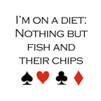 I'm on a diet: Nothing but fish and their chips