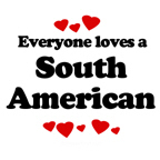 Everyone loves a South American