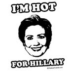 I'm hot for Hillary