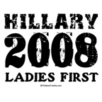 Hillary 2008: Ladies First