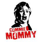 Commie Mommy: Anti-Hillary