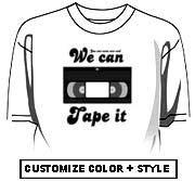 We can tape it