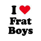 I love frat boys