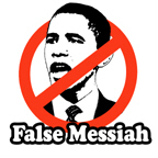 Anti-Obama: False Messiah