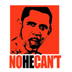 ANTI-OBAMA / No He Can't